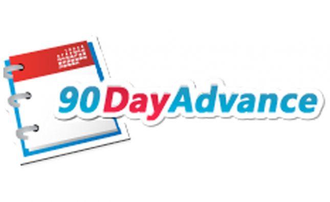 90 Day Advance