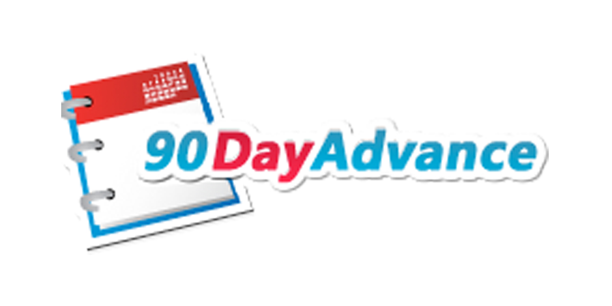 90 Day Advance
